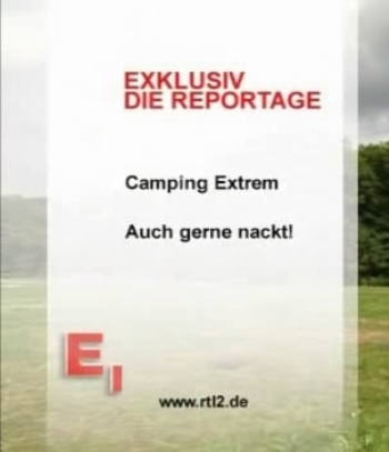 Camping Extrem Auch gerne nackt