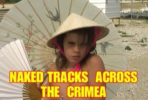 Naked tracks across the Crimea » Virvoyeur.com