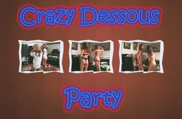 Crazy Dessous Party