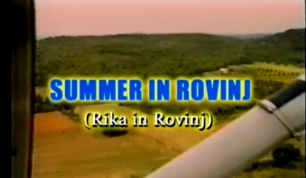 Summer in Rovinj (Rika in Rovinj)
